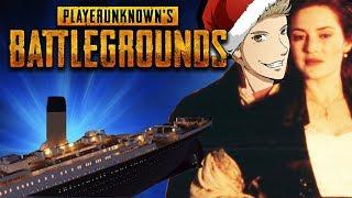 ♥ Titanic - PLAYERUNKNOWN'S BATTLEGROUNDS (PUBG)