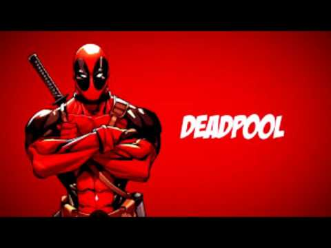 X Gon' Give It to Ya-Deadpool