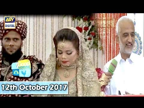 Good Morning Pakistan - Baraat - 12th October 2017 - ARY Digital Show