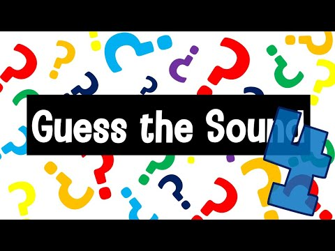 Guess The Sound Game 4   20 Sounds To Guess