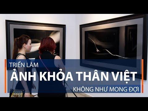 Triển lãm ảnh khỏa thân Việt: Không như mong đợi | VTC1