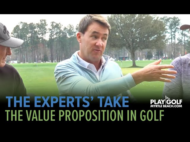The Experts' Take | Episode 5 | The Value Proposition in Golf