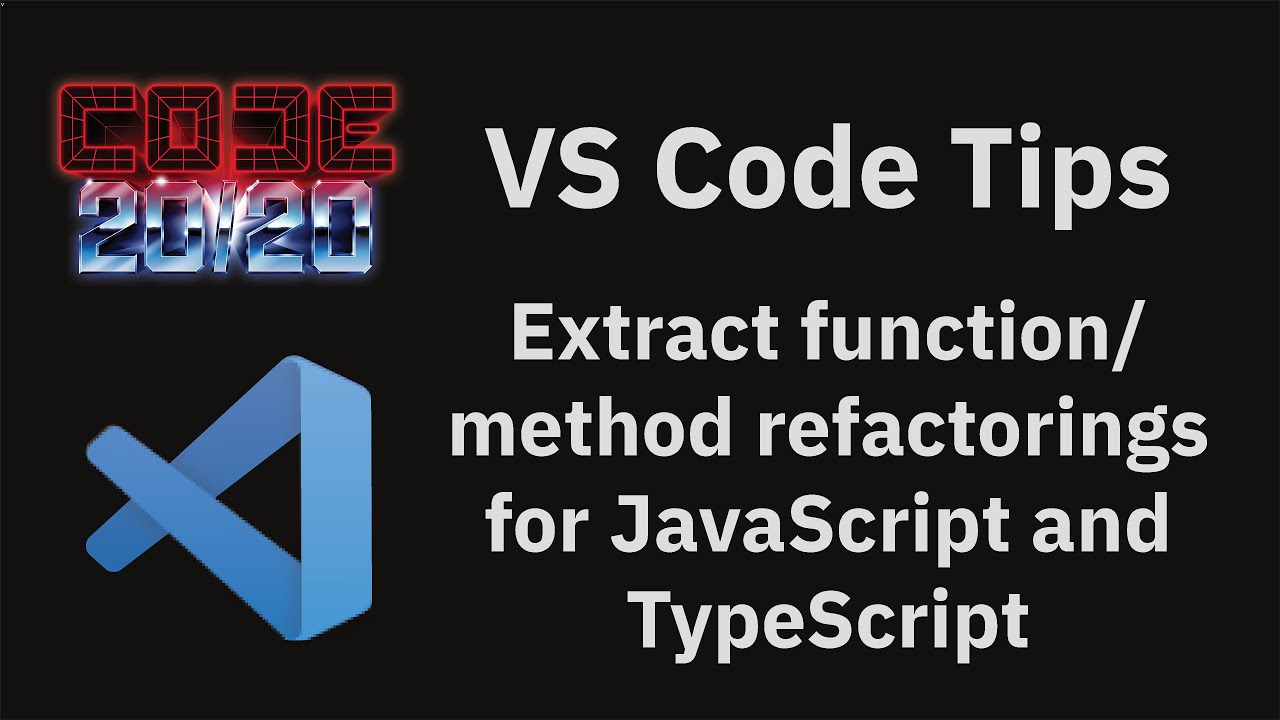Extract function/method refactorings for JavaScript and TypeScript
