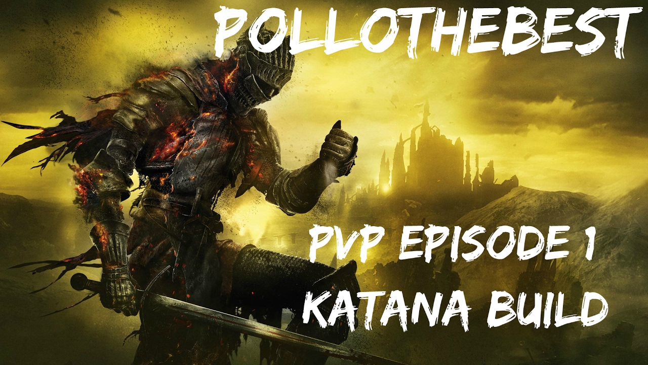 Dark Souls 3 Katana Quality Build Pvp Episode 1 Youtube Ds3 pvp montage 1 spiked mace. youtube
