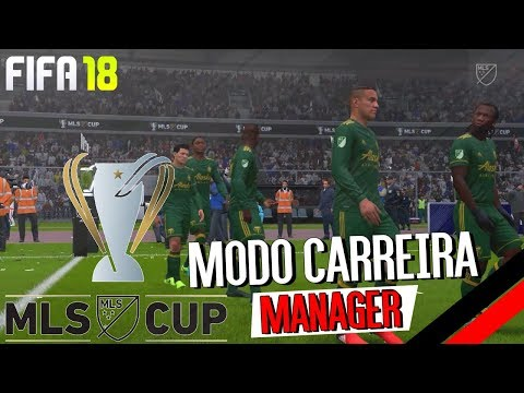 Final da MLS - D.C. United vs Portland Timbers - Fifa 18 Carreira Manager EP15
