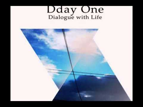 Dday One - Aquarius [Official Audio], Dialogue with Life,The Content label