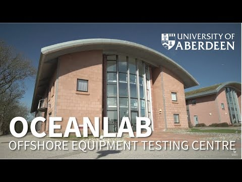 Oceanlab – Offshore Equipment Testing Centre