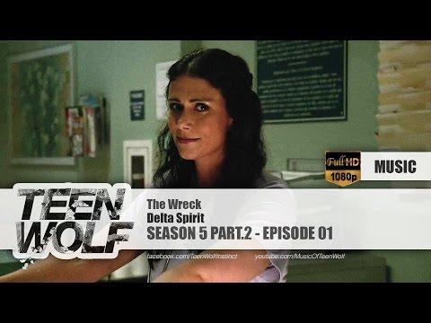 Delta Spirit - The Wreck | Teen Wolf 5x11 Music [HD]