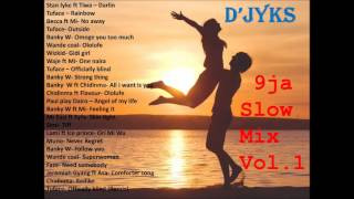 naija slow mix vol 1