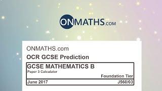 2017 OCR Paper 3 Predicted Foundation Maths GCSE Calculator Exam J560/03