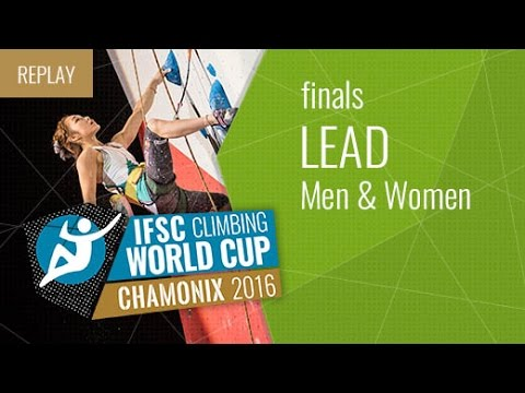 IFSC Climbing World Cup Chamonix 2016 - Lead - Finals - Men/Women