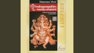 Shri Maha Ganapathim Bhajeham