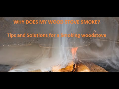Why Is My Woodstove Smoking Back Into My Home Youtube