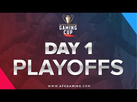 Taiwan Excellence Gaming Cup - Playoffs - Day 1