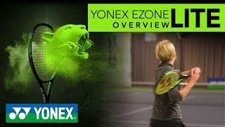 Yonex Ezone Lite Tennis Racket Overview
