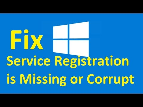 windows-10-service-registration-is-missing-or-corrupt!-fix---howtosolveit