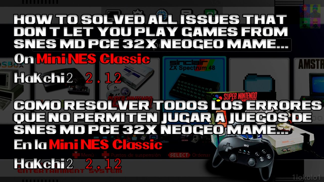 How to resolved ALL RetroArch Mod Issues on Mini NES Classic without lost  backups | Hakchi2 2 12