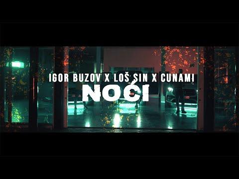 Igor Buzov x Loš Sin x Cunami – Noći