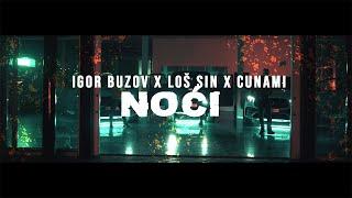 Igor Buzov x Loš Sin x Cunami - Noći