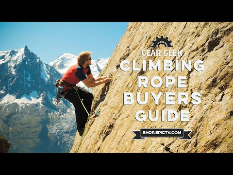 The 4 Things You Need To Consider When Buying A Climbing Rope | EpicTV Gear Geek