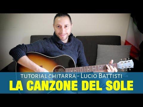 La Canzone del sole - Lucio Battisti - Chitarra Facile Accordi