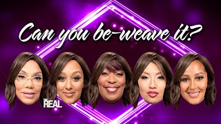 Let's Play Can You Be-Weave It?!