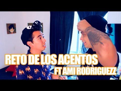RETO DE LOS ACENTOS FT AMIRODRIGUEZZ