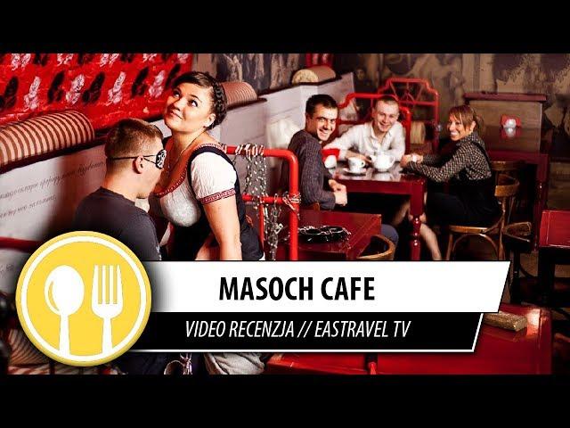 Restauracja: Masoch Cafe, Lwów // EasTravel TV