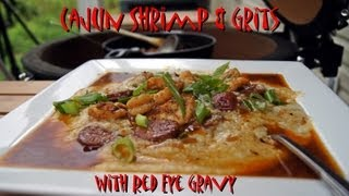 Cajun Shrimp & Grits With Red Eye Gravy Recipe