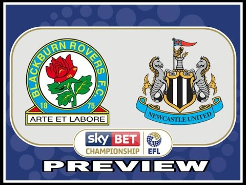 Preview | Blackburn Rovers v Newcastle United