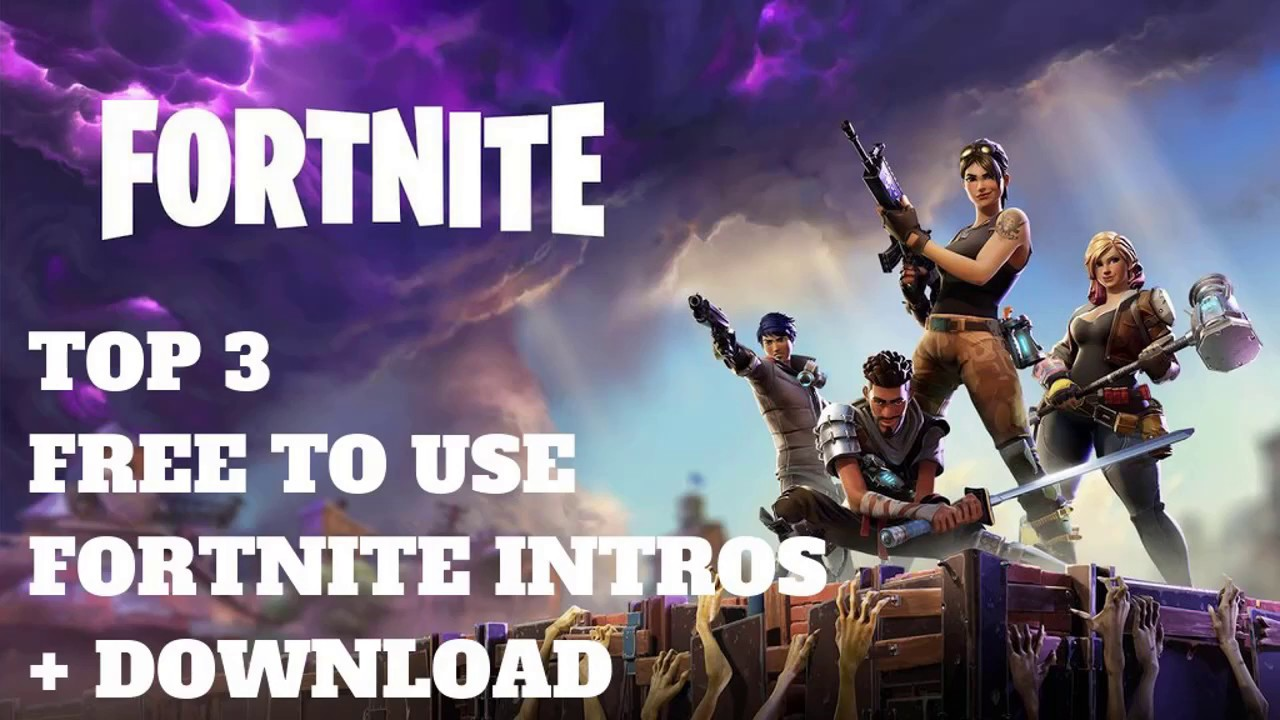 Top  Fortnite Intro Free To Use No Text Download