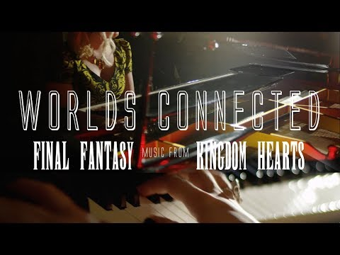 WORLDS CONNECTED Teaser - Music from FINAL FANTASY and KINGDOM HEARTS