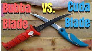 BUBBA BLADE vs CUDA BLADE