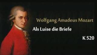 Mozart K.520 Als Luise die Briefe.wmv