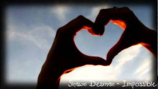 ♥Shawn Desman    Impossible ♥