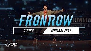 Girish  | FrontRow | World of Dance Mumbai Qualifier 2017 | #WODMUM17
