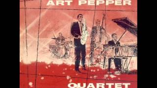 Art Pepper Quartet - I Surrender Dear