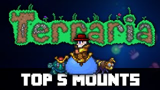 Top 5 Mounts in Terraria! PRE 1.3