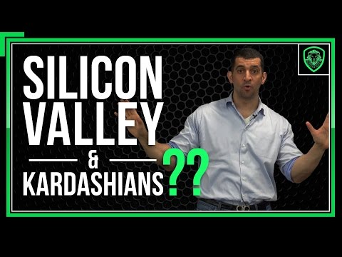 What Silicon Valley and Kim Kardashian Have in Common