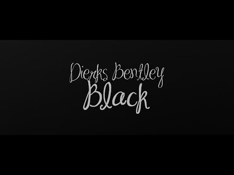 dierks bentley - black - lyric video ☽ - youtube