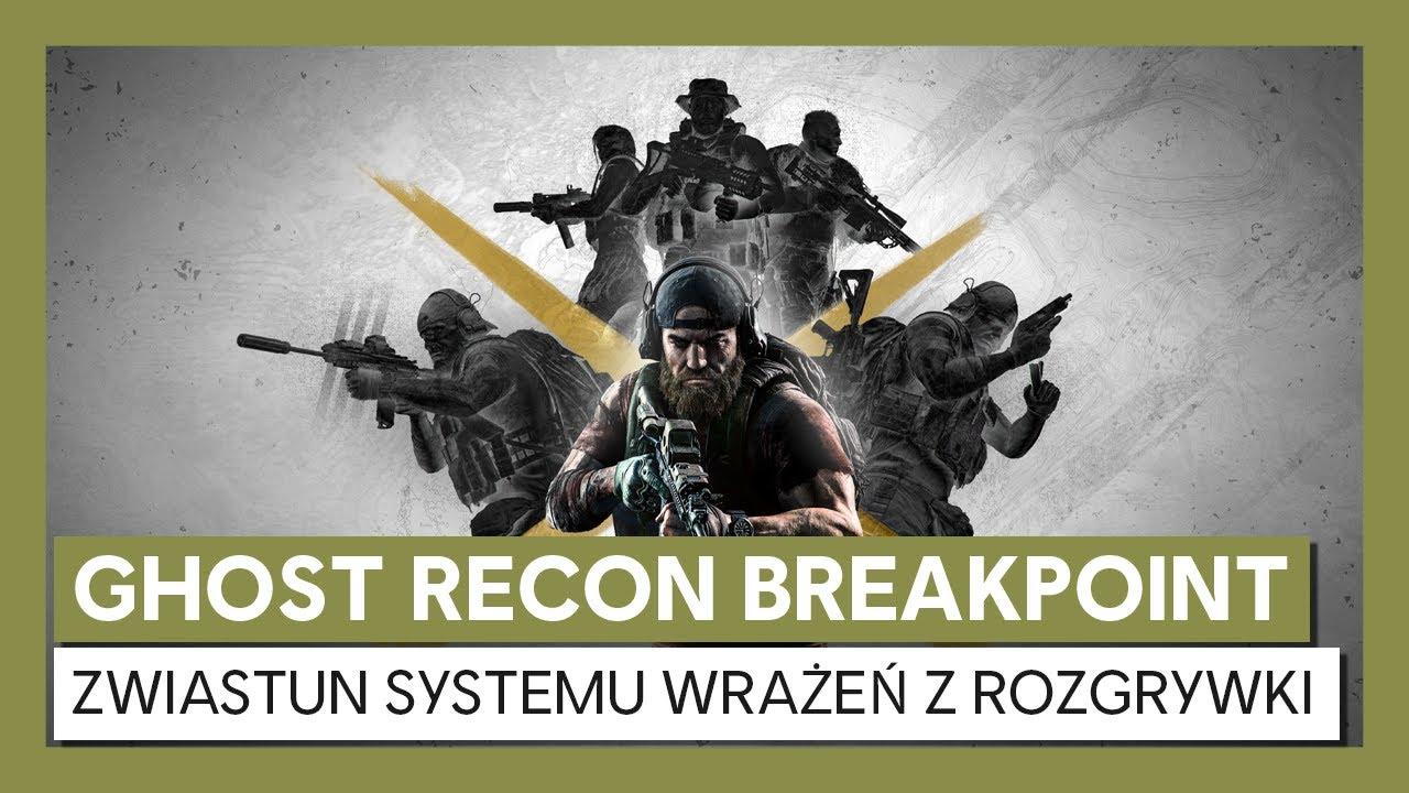 Ghost Recon Breakpoint : System wrażeń z rozgrywki