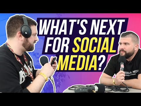 Social Media Marketing World 2018: What's Next for Social Media?