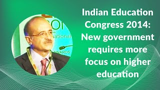 Indian Education Congress 2014  New