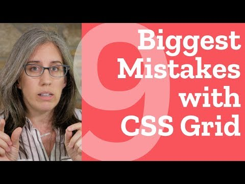 9 Biggest Mistakes with CSS Grid