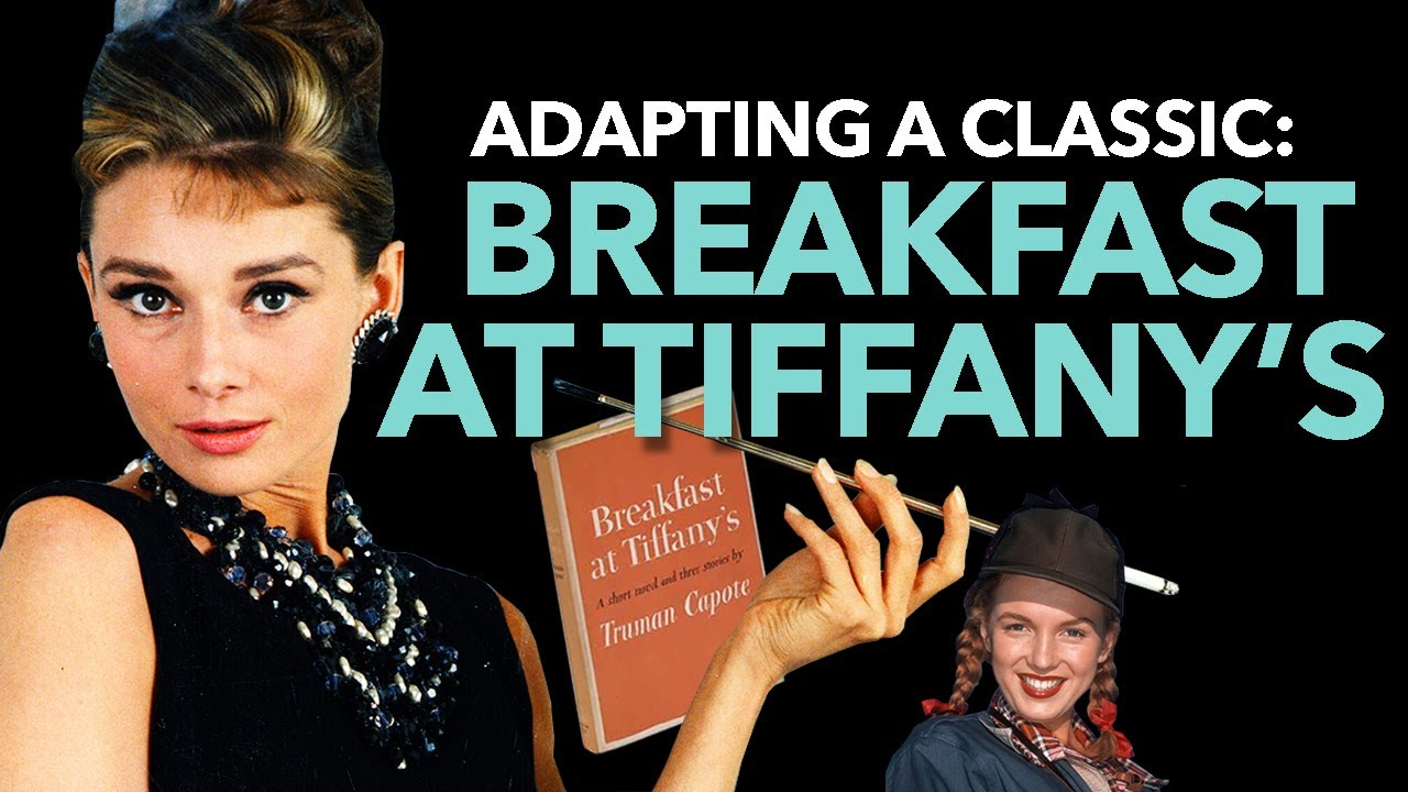 How Breakfast at Tiffany's Turned into a Totally Different Movie | Adapting a Classic