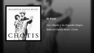 Chotis en Organillo - El Pichi
