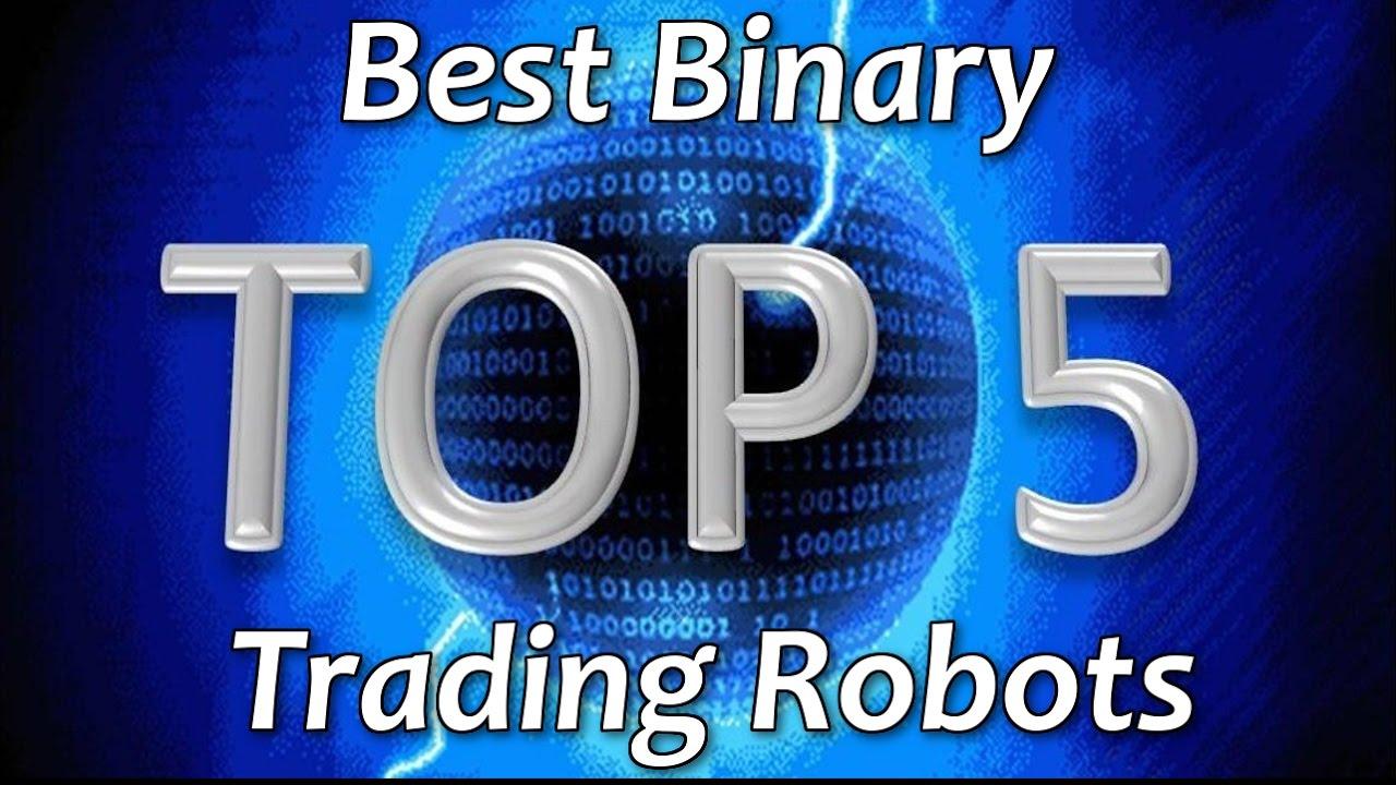 Best binary option robot 2017