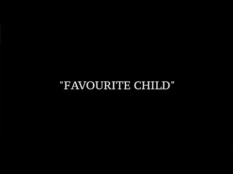 Favourite Child A Short Film