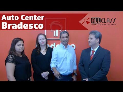 Você conhece o BAC-Bradesco Auto Center?