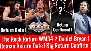 Baixar Roman Reigns Return Date ! The Rock Return Wrestlemania 34 ? Big Return Confirmed ! Daniel Bryan !